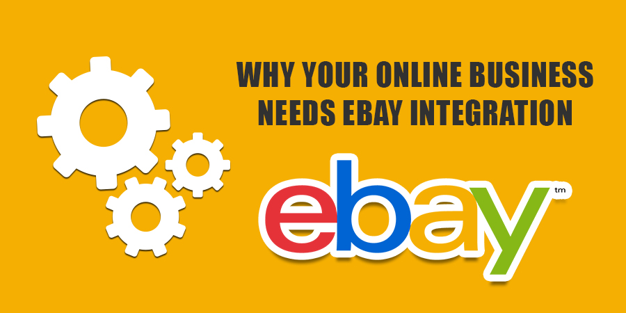 Why-your-Online-Business-needs-eBay-Integration