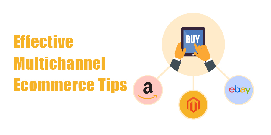 Effective-Multichannel-Ecommerce-Tips