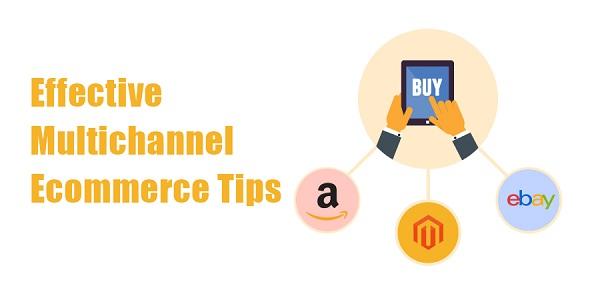 Effective-Multichannel-Ecommerce-Tips