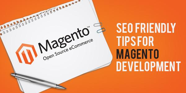 SEO-Friendly-Tips-for-Magento-Development-600x300