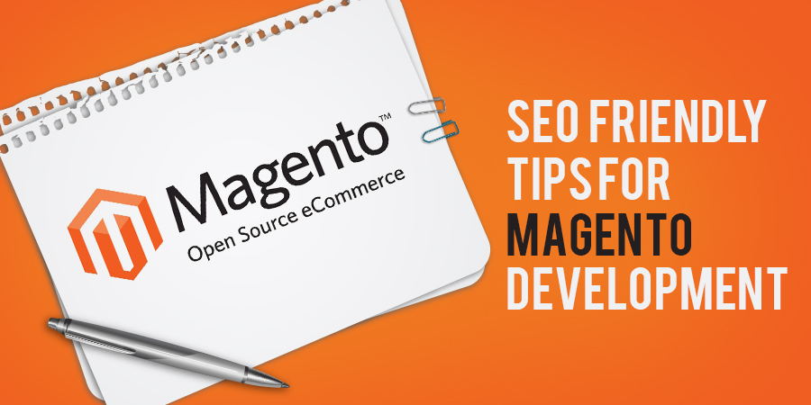 SEO-Friendly-Tips-for-Magento-Development