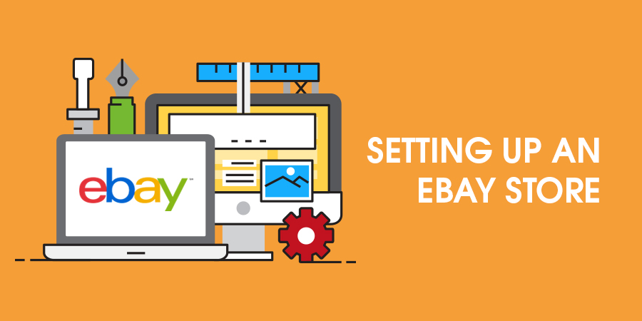 An-overview-on-Setting-Up-an-eBay-Store