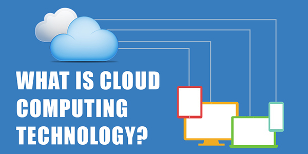 What is Cloud Computing Technology