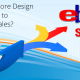 Why eBay Store Design is Important to Improving Sales