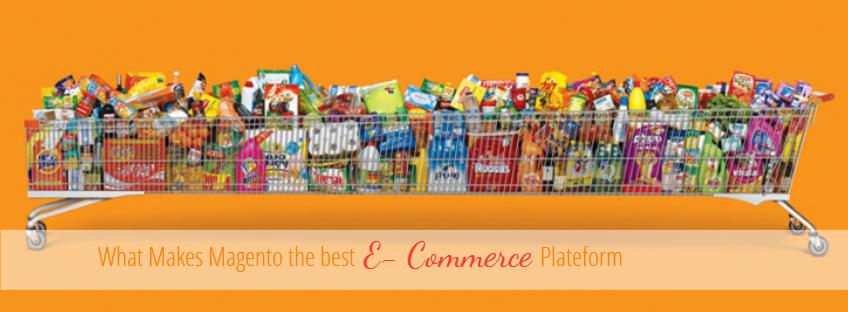 Magento the Best E- Commerce Platform