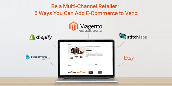 Be-a-Multi-Channel-Retailer-5-Ways-You-Can-Add-E-Commerce-to-Vend