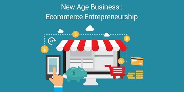 New-Age-Business-Ecommerce-Entrepreneurship