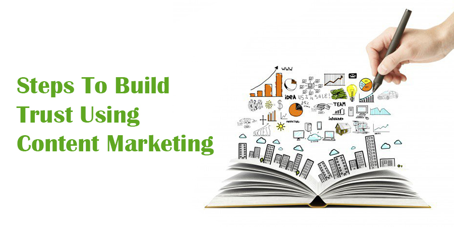 Steps-To-Build-Trust-Using-Content-Marketing