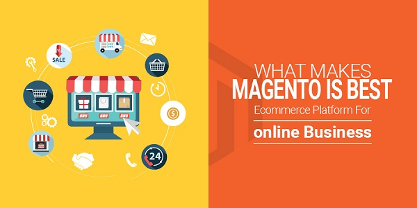 What-Makes-Magento-the-Best-E--Commerce-Platform