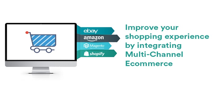 Improve-your-shopping-experience-by-integrating-Multi-Channel-Ecommerce