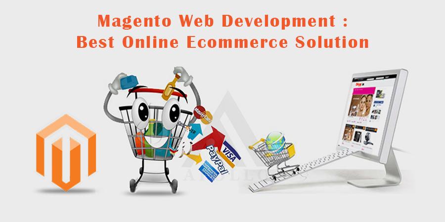 Magento-Web-Development-–-Best-Online-Ecommerce-Solution