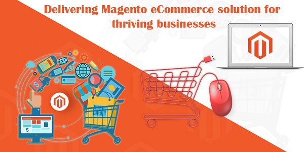 Delivering-Magento-eCommerce-solution-for-thriving-businesses