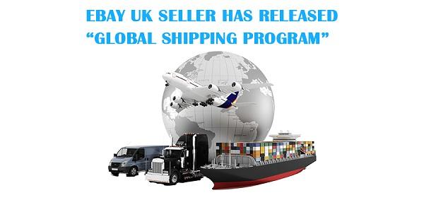 """eBay-UK-seller-has-released-""""Global-Shipping-Program"""""""