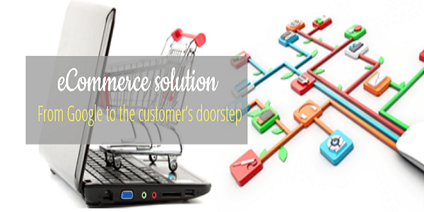 eCommerce solution From Google to the Customer's Doorstep