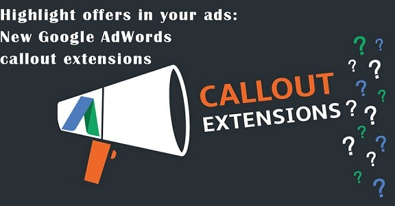 Highlight-offers-in-your-ads-New-Google-AdWords-callout-extensi
