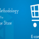 Map Out The Correct Methodology For Your Online Store