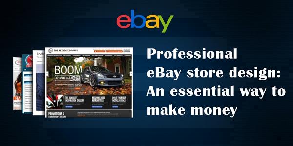 Professional-eBay-store-design-An-essential-way-to-make-money