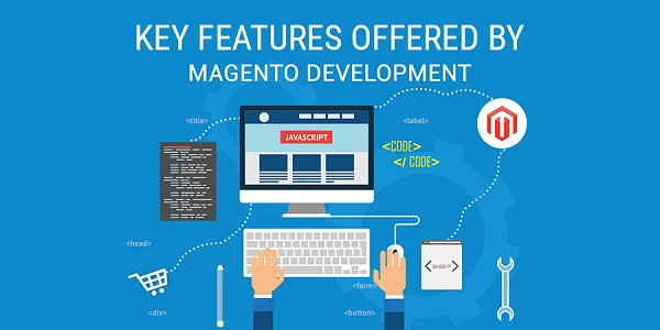 Key-Features-Offered-By-Magento-Development-Platform