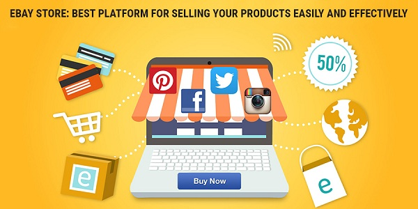 eBay-Store-Best-Platform-For-Selling-Your-Products-Easily-And-E