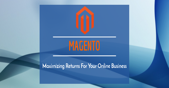 Maximizing-Returns-Your-Your-Onlin-Business-Magento