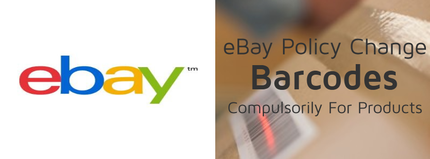 eBay Policy Change - Barcodes Compulsorily For Products