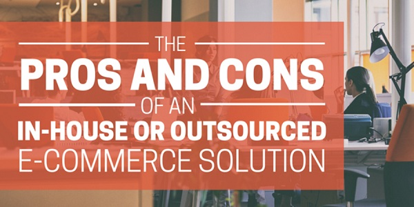 How-to-Choose-Between-In-house-or-Outsourced-eCommerce-Solution