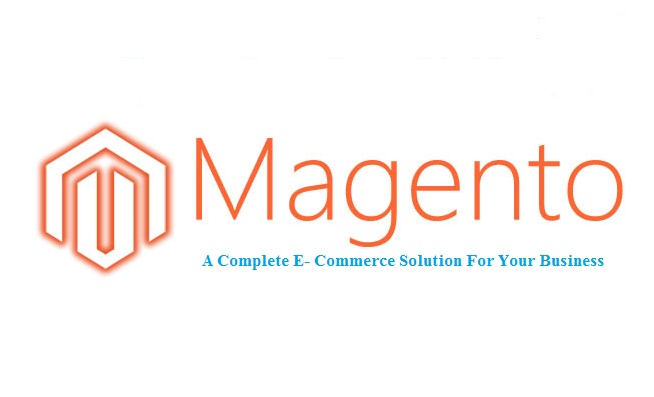 Magento – A Complete E- Commerce Solution For Your Business
