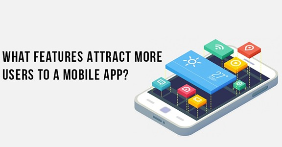 What Features Attract More Users to a Mobile App